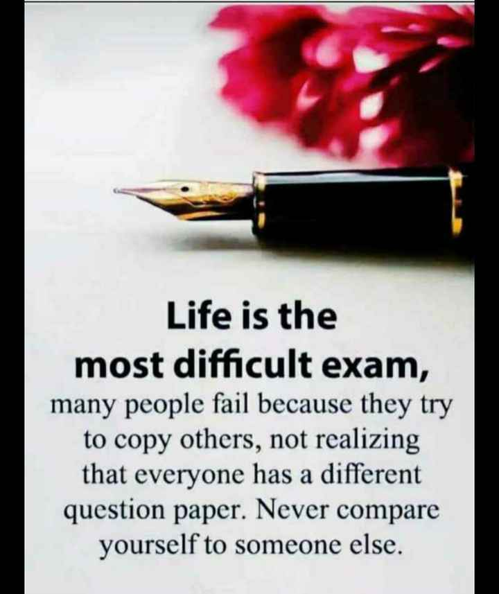 🖋 शेयरचैट Quotes - Life is the most difficult exam , many people fail because they try to copy others , not realizing that everyone has a different question paper . Never compare yourself to someone else . - ShareChat