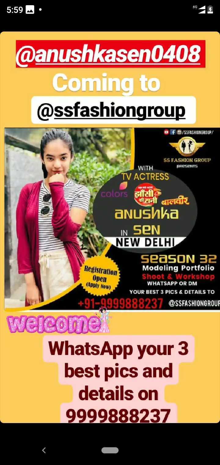 23 मई की न्यूज - 5 : 59 . @ anushkasen0408 Coming to @ ssfashiongroup f / SSFASHIONGROUP / SS FASHION GROUP WITH ( ReseNTS TV ACTRESS colors झाँसी कीरानी बालवीर anushka IN Sen NEW DELHI seaSON 32 Modeling Portfolio Shoot & Workshop WHATSAPP OR DM YOUR BEST 3 PICS & DETAILS TO + 91 - 9999888237 @ SSFASHIONGROUR Registration Open ( Apply Now ) Welcome WhatsApp your 3 best pics and details on 9999888237 - ShareChat