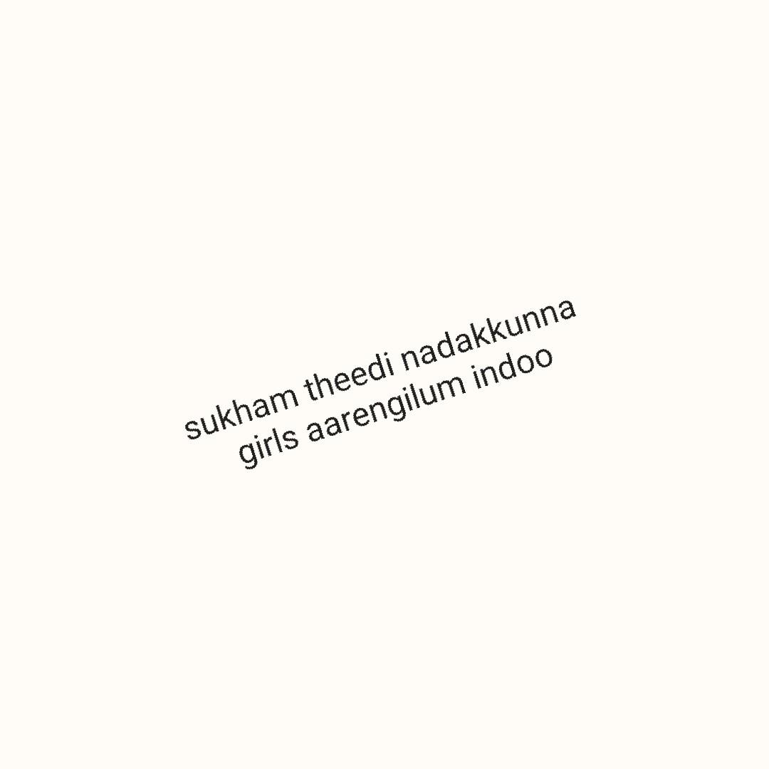 +18 - sukham theedi nadakkunna girls aarengilum indoo - ShareChat
