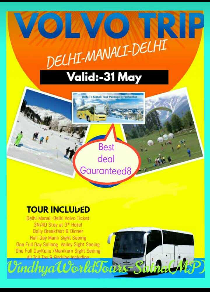 happy karva cauth💏 - VOLVO TRIP DELHI - MANACI - DELHI Valid : - 31 May Dell To Mana Tour Package by Volvo Best deal Gauranteed8 TOUR INCLUDED Delhi - Manall - Delhi Volvo Ticket 3N / 4D Stay at 3 * Hotel Daily Breakfast & Dinner Half Day Manli Sight Seeing One Full Day Sollang Valley Sight Seeing One Full DayKullu / Manikarn Sight Seeing M ovs Darlino Including VindhyaWorldTours SilhJIP ) - ShareChat