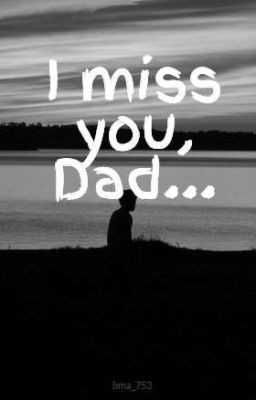 i love you dad - miss you Dad . . . buna _ 253 - ShareChat